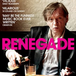 renegade the lives and tales of mark e. smith